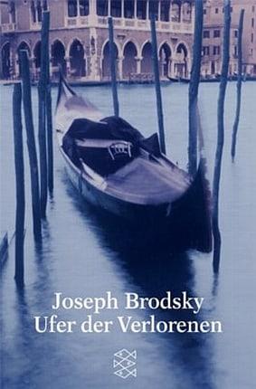 Joseph Brodsky - Ufer der Verlorenen