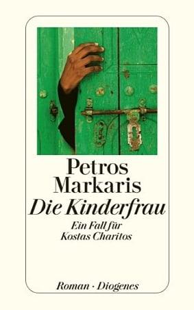 Petros Markaris - Die Kinderfrau
