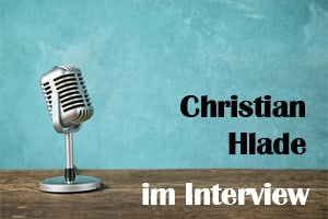 Interview mit Christian Hlade