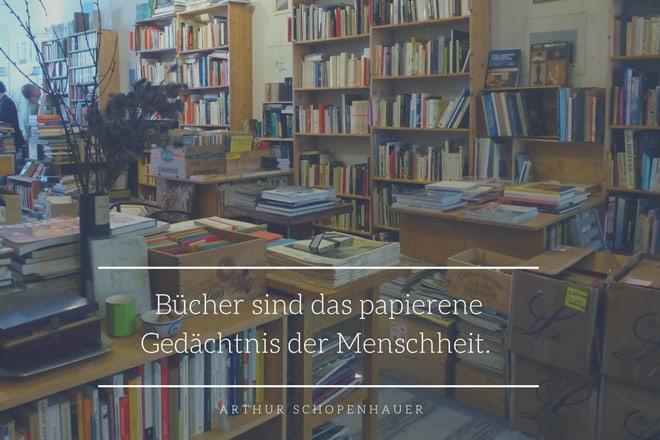 Arthur Schopenhauer: Bücher sind das papierene Gedächtnis der Menschheit.