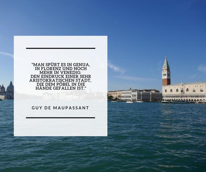 Guy de Maupassant über Venedig