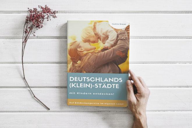 Deutschlands Kleinstädte mit Kindern entdecken