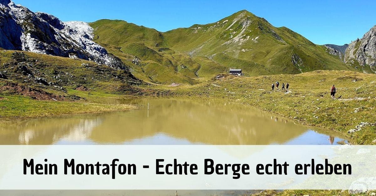 Montafon im Vorarlberg - Echte Berge echt erleben