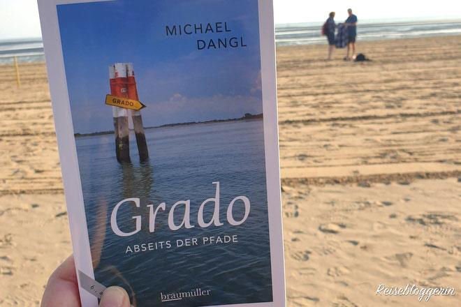 Michael Dangl - Grado Abseits der Pfade