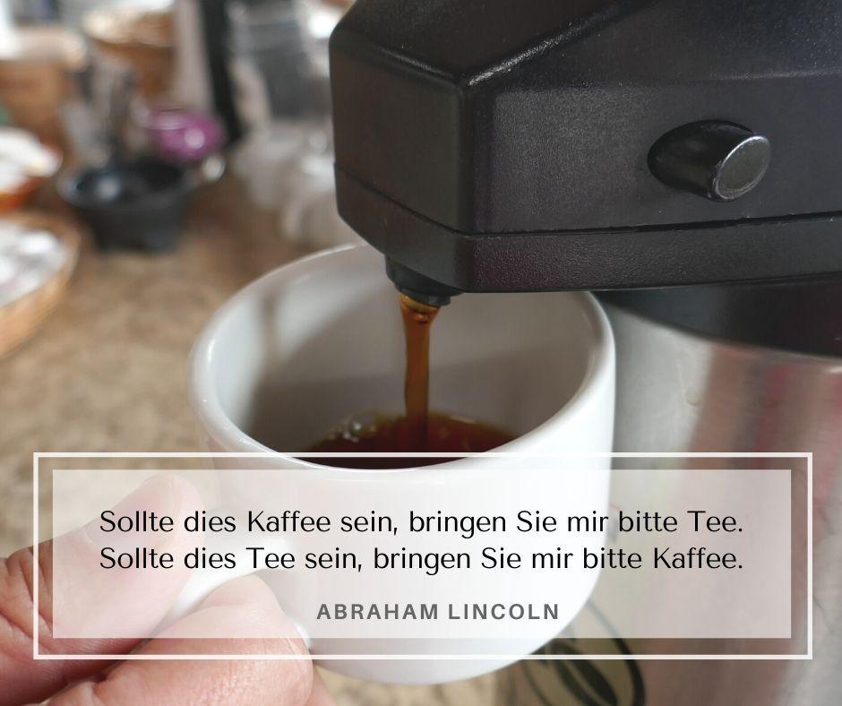 Kaffee Zitat von Abraham Lincoln