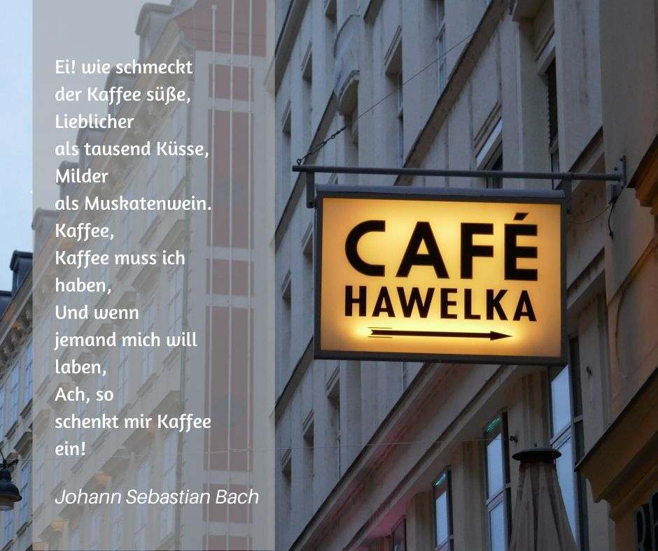 Kaffee Zitat von Johann Sebastian Bach